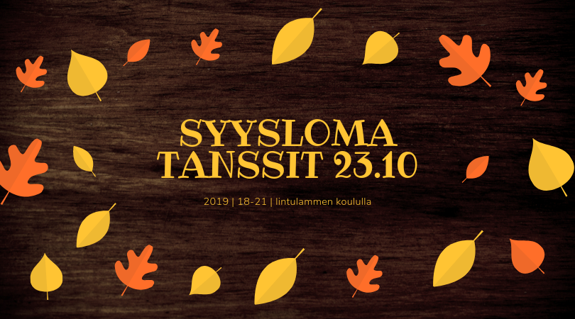 Syyslomatanssit 23.10.2019!
